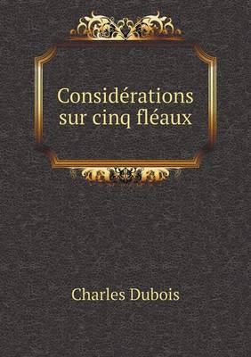 Considerations Sur Cinq Fleaux
