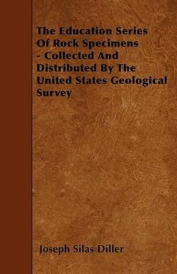 The Education Series Of Rock Specimens - Collected And Distributed By The United States Geological Survey