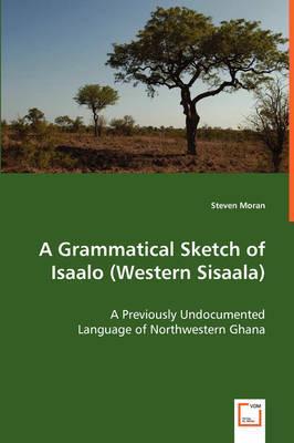 A Grammatical Sketch of Isaalo (Western Sisaala)