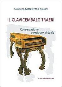 Il clavicembalo Traeri