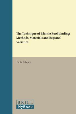 The Technique of Islamic Bookbinding
