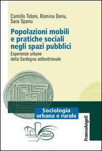 Popolazioni mobili e pratiche sociali negli spazi pubblici. Esperienze urbane della Sardegna settentrionale