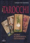 I tarocchi. Storia, iconografia, esoterismo