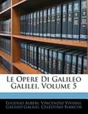 Le Opere Di Galileo Galilei
