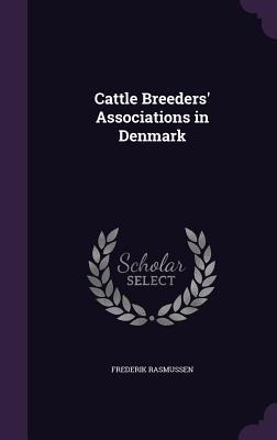 Cattle Breeders' Associations in Denmark