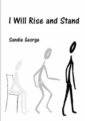 I Will Rise and Stand
