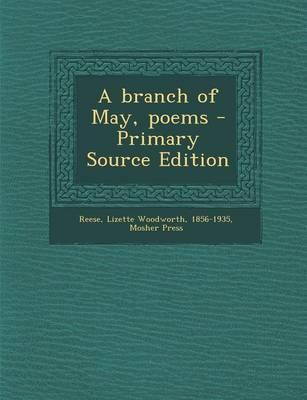 Branch of May, Poems