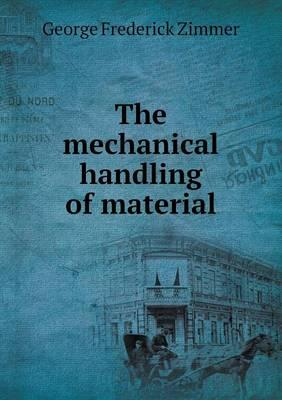 The Mechanical Handling of Material