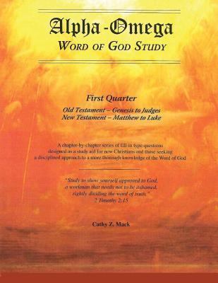 Alpha-omega, Word of God Study