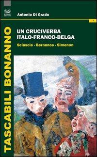 Un cruciverba italo-franco-belga. Sciascia-Bernanos-Simenon
