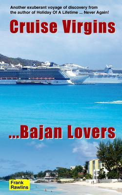 Cruise Virgins ... Bajan Lovers