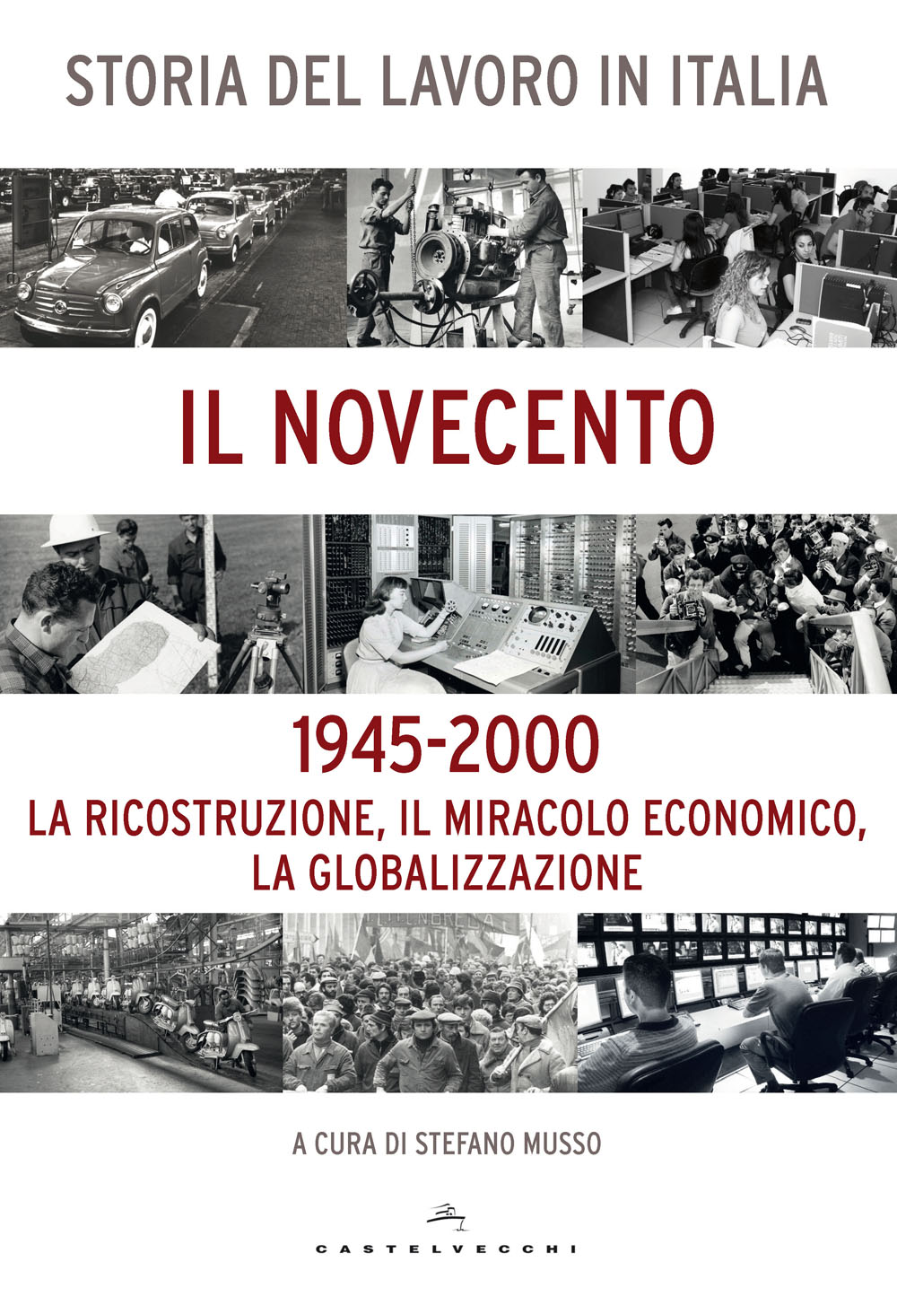 Storia del lavoro in Italia - Vol. 2