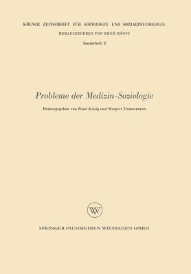 Probleme der Medizin-Soziologie