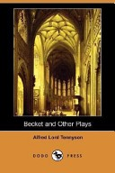 Becket and Other Plays (Dodo Press)