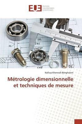 Métrologie dimensionnelle et techniques de mesure