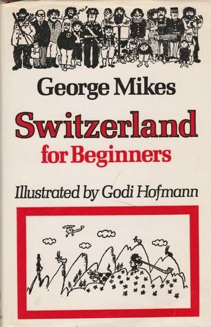 Switzerland for Beginners