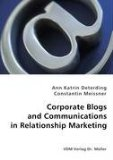 Corporate Blogs and Communications in Relationship Marketing