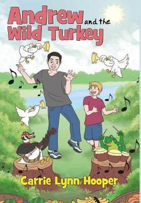 Andrew and the Wild Turkey