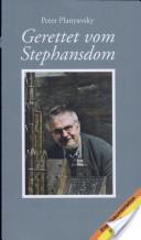 Gerettet vom Stephansdom