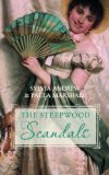 'An Unreasonable Match' and 'An Unconventional Duenna' (Steepwood Scandals Collection)