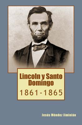 Lincoln y Santo Domingo