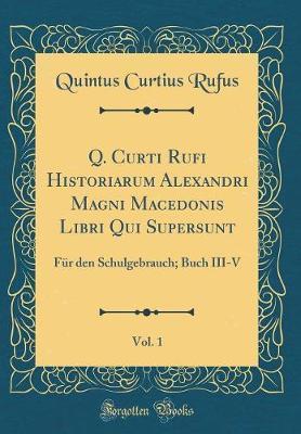 Q. Curti Rufi Histor...