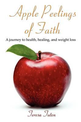 Apple Peelings of Faith