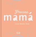 Gracias mama/ Thank you Mom
