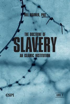 The Doctrine of Slavery