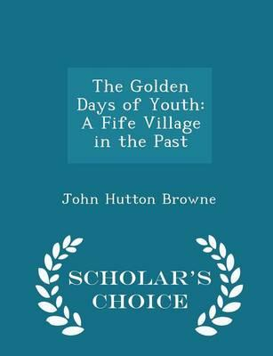 The Golden Days of Youth