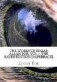 The WORKS of EDGAR ALLAN POE, Vol 1: the Raven Edition [Paperback]