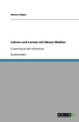 Lehren und Lernen mit Neuen Medien