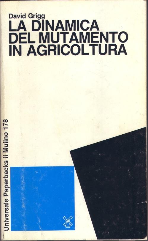 La dinamica del mutamento in agricoltura