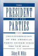 The President and the Parties