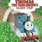 Thomas the Tank Engine's Noisy Trip
