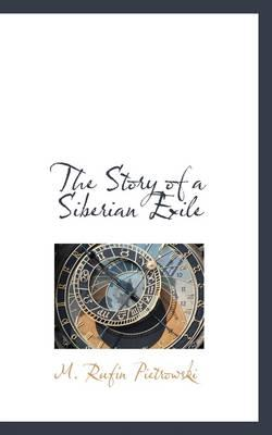 The Story of a Siberian Exile
