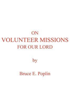 On Volunteer Missions For Our Lord