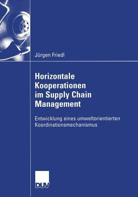 Horizontale Kooperationen Im Supply Chain Management