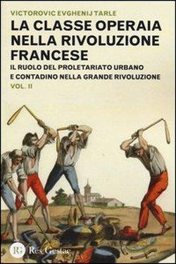 La classe operaia nella rivoluzione francese - Vol. 2