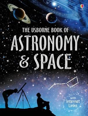 Usborne book of astronomy and space