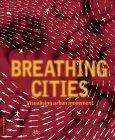 Breathing Cities