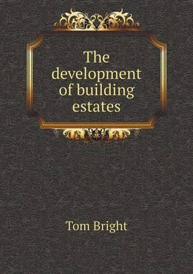 The Development of Building Estates