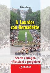 A Lourdes con Bernadette