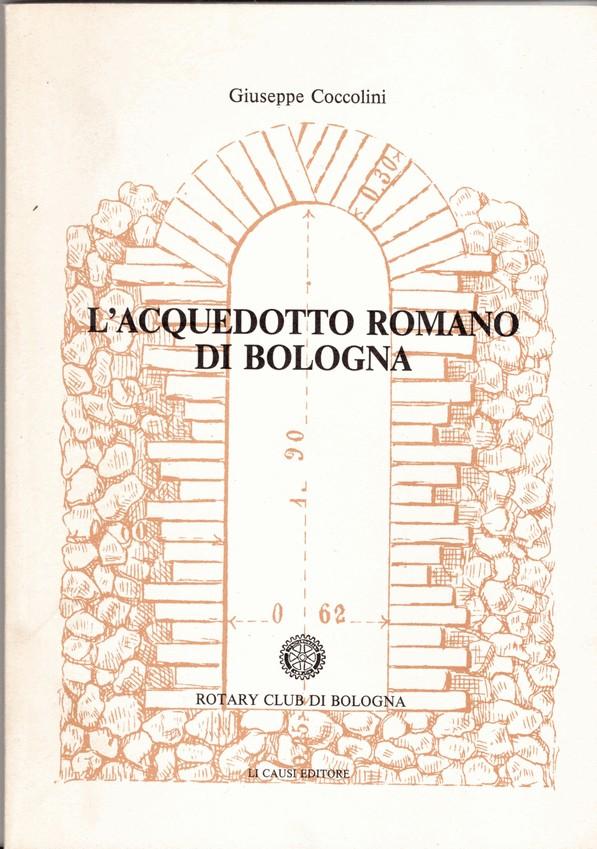 L'acquedotto romano di Bologna