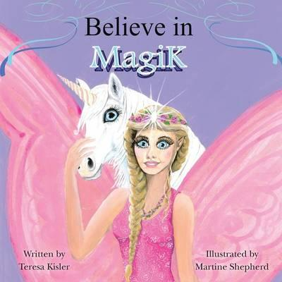 Believe in MagiK