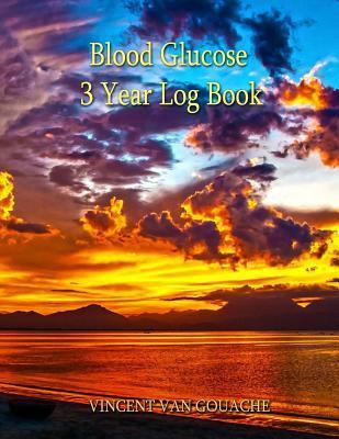 Blood Glucose 3 Year Log Book