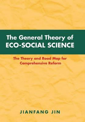 The General Theory of Eco-social Science