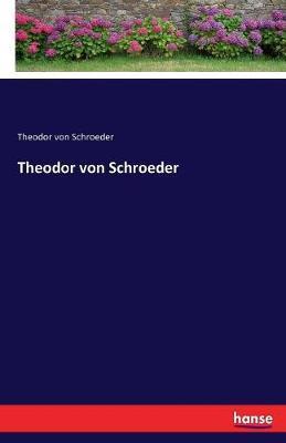 Theodor von Schroeder