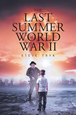 The Last Summer of World War II