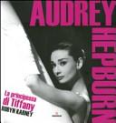 Audrey Hepburn. La principessa di Tiffany